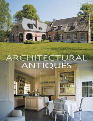 Architectural Antiques by Wim Pauwels
