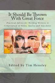It Should Be Thrown with Great Force by MR Tim Hensley