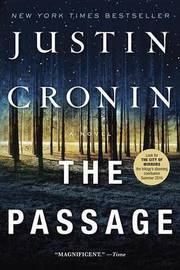 The Passage: A Novel (US Ed.) by Justin Cronin