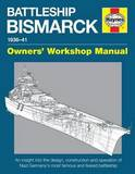 Haynes Battleship Bismarck Owners Workshop Manual by Angus Konstam