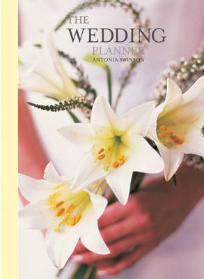 The Wedding Planner by Antonia Swinson