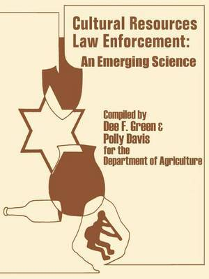 Cultural Resources - Law Enforcement by U.S. Department of Agriculture Forest S