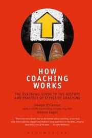 How Coaching Works by Joseph O'Connor image