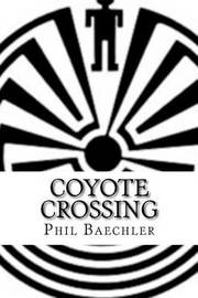 Coyote Crossing by Phil Baechler image