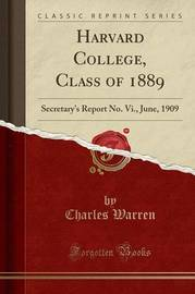 Harvard College, Class of 1889 by Charles Warren