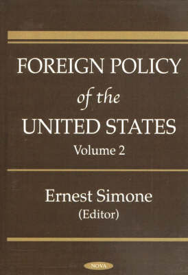 Foreign Policy of the United States: v. 2