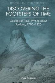 Discovering the Footsteps of Time by Tom Furniss