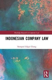 Indonesian Company Law by Soonpeel Edgar Chang