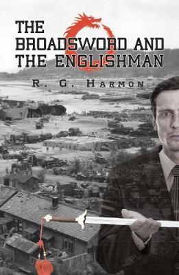 The Broadsword and the Englishman by R. G. Harmon