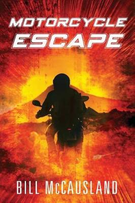 Motorcycle Escape by Bill McCausland
