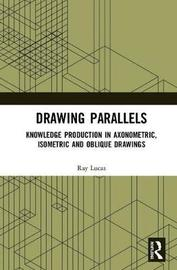 Drawing Parallels by Ray Lucas