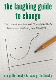 The Laughing Guide to Change by Ora Prilleltensky
