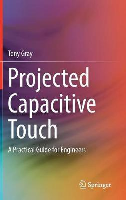 Projected Capacitive Touch by Tony Gray image