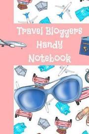 Travel Bloggers Handy Notebook by Emily Scott