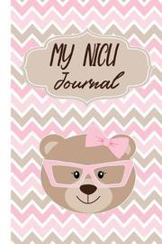 My NICU Journal by Blooming Press