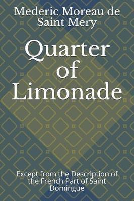 Quarter of Limonade by Mederic Louise Eli Moreau de Saint Mery