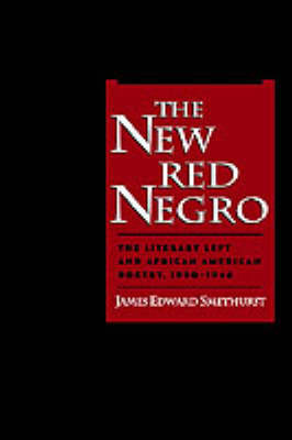 The New Red Negro by James Edward Smethurst