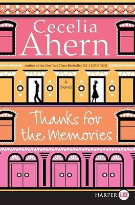 Thanks for the Memories (Large Print) by Cecelia Ahern