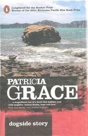 Dogside Story by Patricia Grace image