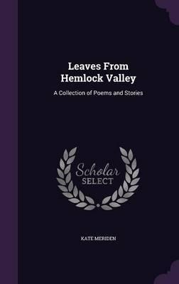 Leaves from Hemlock Valley by Kate Meriden image