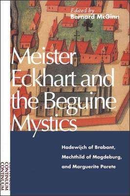 Meister Eckhart and Beguine Mystics