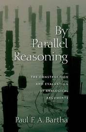By Parallel Reasoning by Paul F.A. Bartha image