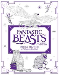 Fantastic Beasts and Where to Find Them: Magical Creatures Colouring Book by HarperCollins Publishers