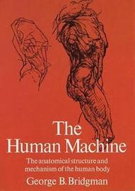 The Human Machine by George B Bridgman
