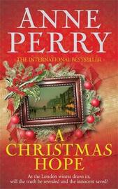 A Christmas Hope (Christmas Novella 11) by Anne Perry