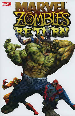 Marvel Comic: Marvel Zombies Return by Seth Grahame-Smith image
