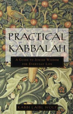 Practical Kabbalah by Laibl Wolf