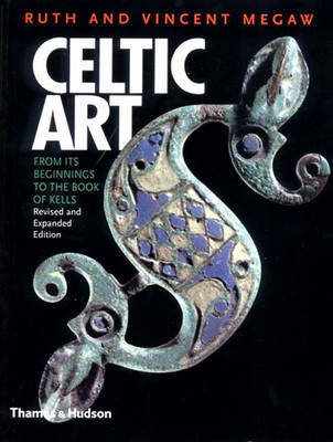 Celtic Art: From Beginnings to Book o by Ruth Megaw image