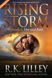 Fire and Rain, Season 2, Episode 5 by R K Lilley image