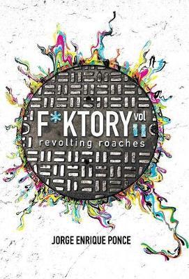F*ktory Vol. 2 by Jorge Enrique Ponce image