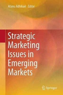 Strategic Marketing Issues in Emerging Markets image