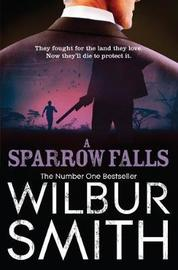 Sparrow Falls by Wilbur Smith
