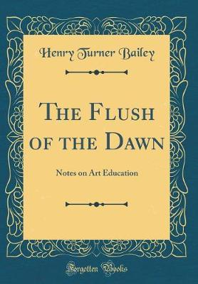 The Flush of the Dawn by Henry Turner Bailey