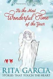It's the Most Wonderful Time of the Year by Rita Garcia