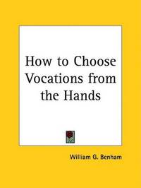 How to Choose Vocations from the Hands (1932) by William G. Benham image