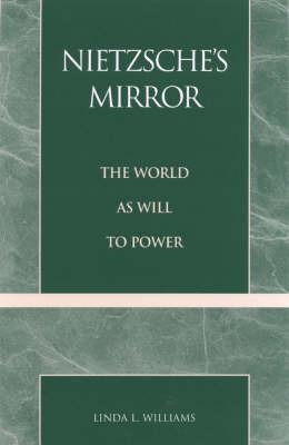 Nietzsche's Mirror by Linda L. Williams