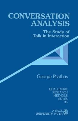 Conversation Analysis by George Psathas