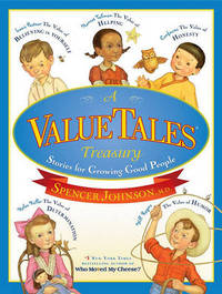A ValueTales Treasury by Spencer Johnson