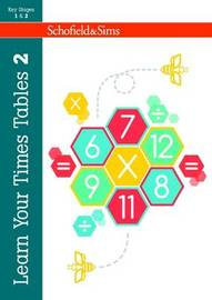 Learn Your Times Tables 2 by Hilary Koll