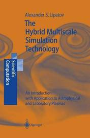 The Hybrid Multiscale Simulation Technology by Alexander S. Lipatov