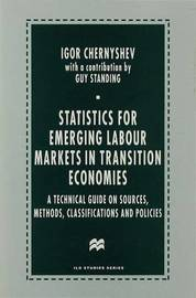 Statistics for Emerging Labour Markets in Transition Economies by Igor Chernyshev image