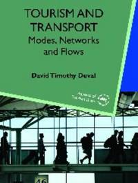 Tourism and Transport by David Timothy Duval image