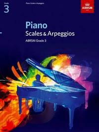 Piano Scales and Arpeggios: Grade 3