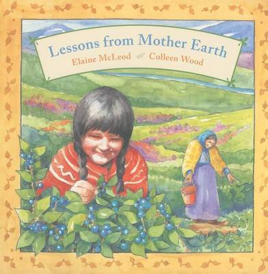 Lessons from Mother Earth by Elaine McLeod image