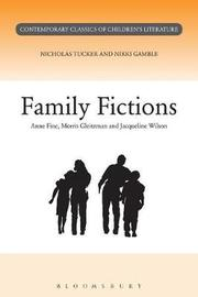 Family Fictions by Nikki Gamble