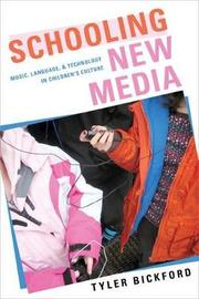 Schooling New Media by Tyler Bickford image